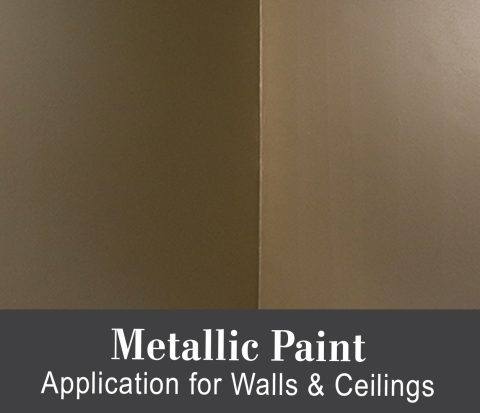 Metallic Paint Application for Walls & Ceilings Tutorial